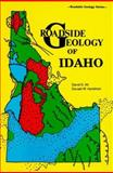 Roadside Geology of Idaho, David D. Alt and Donald W. Hyndman, 0878422196