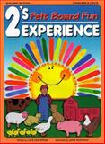 2's Experience - Felt Board Fun, Wilmes, Liz and Wilmes, Dick, 0943452198