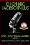 Open Mic Jacksonville - Vol Ii, Caryn M. Day-Suarez, 0982822197