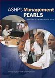 ASHP's Management Pearls, Ash, Deborah Swartwood, 1585282197