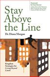 Stay above the Line, Diana Morgan, 1628392193