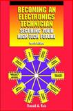 Becoming an Electronics Technician : Securing Your High-Tech Future, Reis, Ronald A., 0130932191