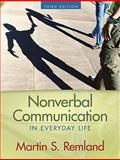 Nonverbal Communication in Everyday Life, Remland, Martin S., 0205582192