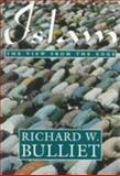 Islam : The View from the Edge, Bulliet, Richard W., 0231082193