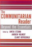 The Communitarian Reader, Amitai Etzioni and Drew Volmert, 074254219X