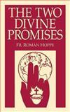 The Two Divine Promises, Roman Hoppe, 0895552191