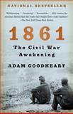 1861, Adam Goodheart, 1400032199