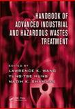 Advanced Industrial and Hazardous Wastes Treatment, Wang, Lawrence K., 1420072196
