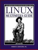 Linux Multimedia Guide, Tranter, Jeff, 1565922190