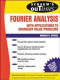 Schaum's Outline of Fourier Analysis with Applications to Boundary Value Problems, Spiegel, Murray R., 0070602190