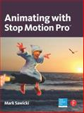 Animating with Stop Motion Pro, Sawicki, Mark, 0240812190