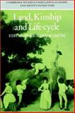 Land, Kinship and Life-Cycle, , 0521522196