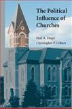 The Political Influence of Churches, Djupe, Paul A. and Gilbert, Christopher P., 0521692199