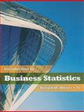 Introduction to Business Statistics, Ronald M. Weiers, 0538452196
