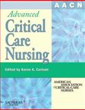 AACN Advanced Critical Care Nursing, AACN Staff, 1416032193