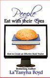 People Eat with Their Eyes, La'Tanyha Boyd, 1500182192