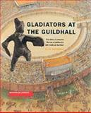 Gladiators at the Guildhall 9781901992199