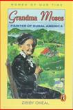 Grandma Moses, Zibby Oneal, 0140322205
