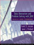Data Abstraction and Problem Solving with Java, Walls and Mirrors, Carrano, Frank M. and Prichard, Janet, 0201702207