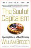 The Soul of Capitalism, William Greider, 0684862204