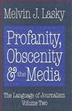 Profanity, Obscenity and the Media 9780765802200