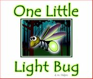 One Little Light Bug, David Michael Halpin, 0991142209