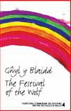 Gwyl y Blaidd : The Festival of the Wolf, Cheesman, Tom, 1905762208