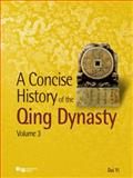 A Concise History of the Qing Dynasty, Yi, Dai, 9814332208