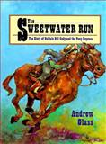 The Sweetwater Run, Andrew Glass, 0385322208