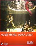 Mastering Maya 2009, Eric Keller, 0470392207