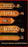 Five Cities of Refuge, Lawrence Kushner and David Mamet, 0805242201