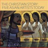 The Christian Story, Patricia C. Pongracz and New York, 1904832202