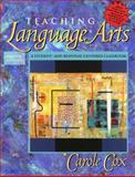 Teaching Language Arts : A Student- and Response-Centered Classroom (with Student Activities Planner), Cox, Carole, 0205362206