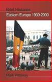 Eastern Europe, 1939-2000, Pittaway, Mark, 0340762209