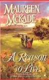 A Reason to Live, Maureen McKade, 0425212203