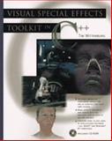 Visual Special Effects Toolkit in C++, Tim Wittenburg, 0471132209