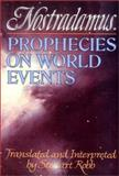 Prophecies on World Events by Nostradamus 9780871402202
