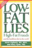 Low-Fat Lies, Mary Flynn and Kevin Vigilante, 0895262207