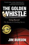 The Golden Whistle, Jim Burson, 0996002200