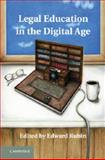 Legal Education in the Digital Age, , 1107012201