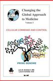 Changing the Global Approach to Medicine, Lane B. Scheiber, 1475922205