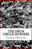 The Drum Circle Murders, Thomas Weston, 1481862200