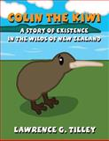 Colin the Kiwi, Lawrence G. Tilley, 163004220X