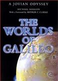 The Worlds of Galileo, Michael Hanlon, 0312272200