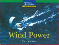 Wind Power, National Geographic Learning Staff and Pat Malone, 0792292200