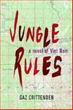 Jungle Rules, G. A. Z. CRITTENDEN, 0897542207