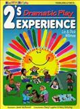 2's Experience - Dramatic Play, Wilmes, Liz and Wilmes, Dick, 0943452201
