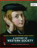 A History of Western Society, Volume B : From the Later Middle Ages To 1815, McKay, John P. and Crowston, Clare Haru, 1457642204