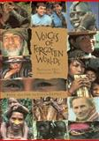 Voices of Forgotten Worlds : Traditional Music of Indigenous People, United Nations Staff and Decade of Indigenous People Staff, 1559612207