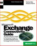 Microsoft Exchange 5.0 Connectivity Guide, Bliss, Rodney and Wynne, Rebecca, 1572312203